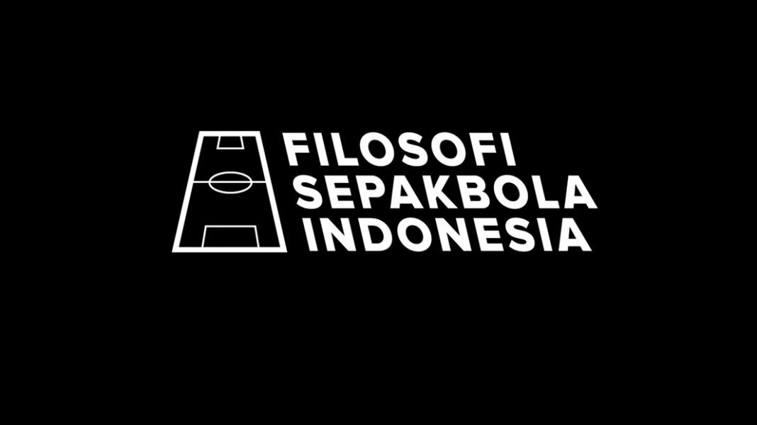 Filosofi Sepak Bola Indonesia